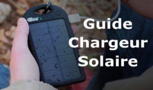 guide meilleur chargeur solaire